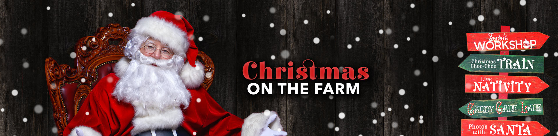 Christmas on the Farm - featuring photos with Santa, Santa's Workshop, and more