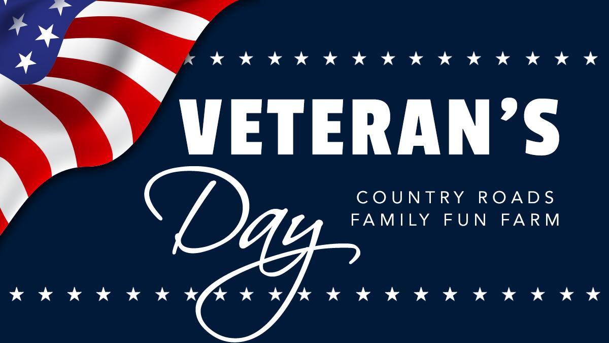 Veteran's Day Celebration at Country Farms - Nov 14-15