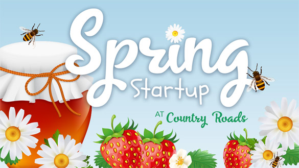 Spring Startup Event at Country Roads - May 22-23, 2021