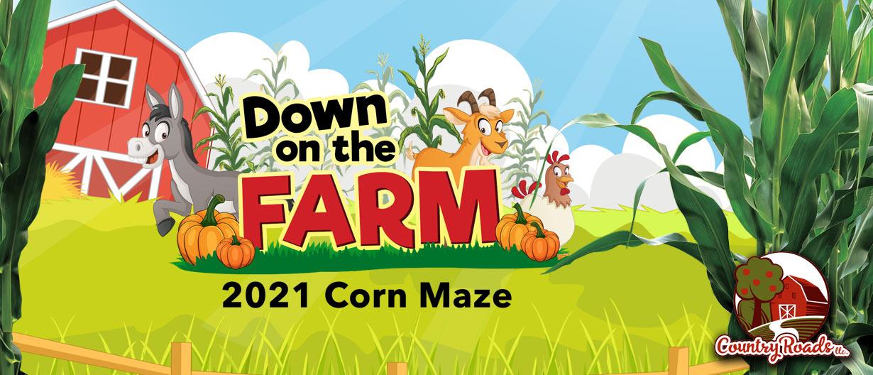 Down on the Farm Corn Maze Theme 2021